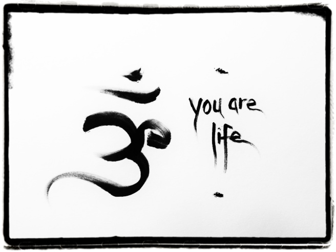 You Are Life OM